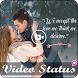 Video Song Status for Whatsapp (Lyrical Videos) by Destiny Dream World