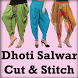 DHOTI SALWAR Cutting and Stitching VIDEOS by SEWING VIDEO Tutorial Apps to Cut & Stitch Clothes
