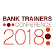 Bank Trainers Conference 2018