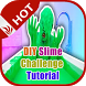 DIY Slime Challenge Tutorial by Lucky APP
