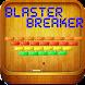 Blaster Breaker by LucasApps