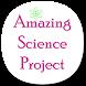 Amazing Science Project by Gyan Badaye