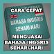 BELAJAR BAHASA INGGRIS SEHARI-HARI by periperistudio