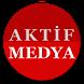 Aktif Medya Haber ve Gazeteler by Aktif Medya