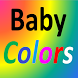 Baby Colors by White Simplicity LLC