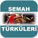 Alevi Semahı Türküleri