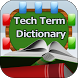 Tech Terms Dictionary by Vital Acts Inc.