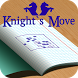 Knight`s Move by Universe3DGames