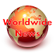 Worldwide News