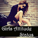 Girls Attitude Status by Indian AppSoft