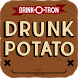 Drunk Potato by Drink-O-Tron by Prodigal Creative