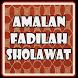 Amalan & Lirik Sholawat Nabi by IstanStudio