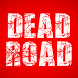 Dead Road Premium by SAPIEN²
