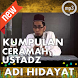 Kumpulan Ceramah Mp3 : Ustad Adi Hidayat by Islam Nusantara