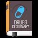 Medical Drug Dictionary by BnjDictio