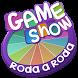 Roda a Roda Game Show by Brasmobi