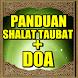 Panduan Sholat Taubat Lengkap by 1001 Hadist Shahih