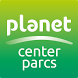 Planet Center Parcs by Pierre & Vacances