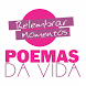 Poemas da Vida by I3MOBI - MARKETING E COMUNICAÇÃO