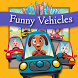 Funny Stories – Funny Vehicles by Jojo Mobile Polska sp. z o.o