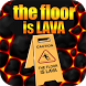 The Floor is LAVA Challenge by CFZ Games and apps