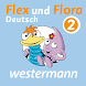 Flex und Flora - Deutsch Klasse 2 by Westermann Digital GmbH