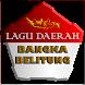 MP3 Daerah Bangka Belitung by Aruliu Develovers