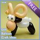 DIY Balloon Craft Ideas