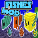 Fishes MOD for MCPE by WinterXApps