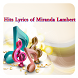 Hits Lyrics of Miranda Lambert by Lyrics Music and Song Top Hit Sound HD