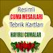 CUMA MESAJLARI by Mehmet Ali BAYRAM