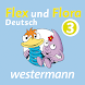 Flex und Flora - Deutsch Klasse 3 by Westermann Digital GmbH