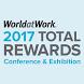 WorldatWork 2017 Total Rewards by WorldatWork