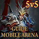 Guide Mobile For Action Arena by Super Adventure