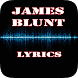 James Blunt Top Lyrics by Khuya