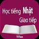 hoc giao tiep tieng Nhat by Titan Software Ltd.