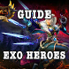 Guide for Exo Heroes: The Next Journey by USA Guide Apps