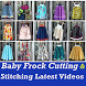 Baby Frock Cutting and Stitching New Design VIDEOs by Master Super Apps