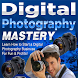 Digital Photography Mastery by ACIW