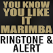 You Know You Like It Marimba Ringtone and Alert by Latest Hit Ringtones