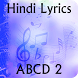 Lyrics of ABCD 2 by KRISH APPS