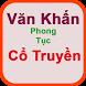 Van Khan co truyen -Phong thuy by ebMobile