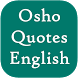 Osho Quotes English by Full Offline Apps