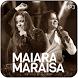 Maiara e Maraisa Musica y Letras