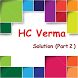 HC Verma Solutions Vol 2 by Hack Developers