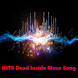 HITS Dead Inside Muse Song by Lyrics Music and Song Top Hit Sound HD