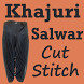 KHAJURI Salwar Cutting and Stitching Videos App by SEWING VIDEO Tutorial Apps to Cut & Stitch Clothes