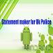 Police UK statement maker by Top Notch