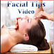 Facial Massage Tips Video by vrzad