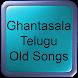 Ghantasala Telugu Old Songs by Hit Songs Apps